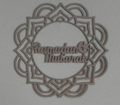 Check out this item in my Etsy shop https://www.etsy.com/listing/602895489/laser-cut-wooden-wreath-ramadan-mubarak