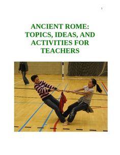 Ancient Rome: Topics, Ideas, and Activities for Teachers (68 Pages) - Mark Aaron - TeachersPayTeachers.com
