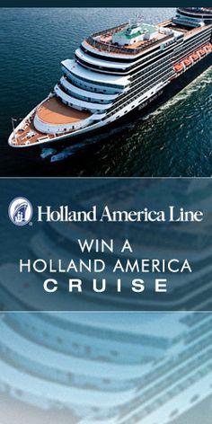 Win A Holland America Cruise