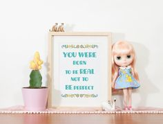 You were born to be real not to be perfect  by TwistThePrint