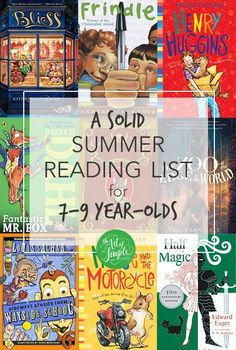 A solid summer reading list for 7-9 year-olds (boys or girls): 15 chapter books for the eager reader in your life.