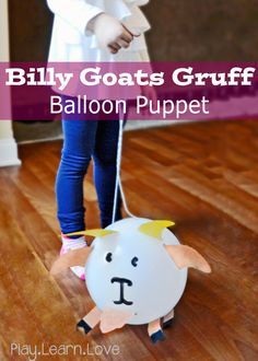 Billy Goats Gruff Puppet: Balloon Craft for Preschoolers and Toddlers