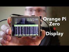 Display for Orange Pi Zero (Electronics, Linux, Video Blog) —  Kaspars Dambis