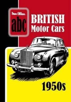 abc British Motor Cars 1950s by Ian AllanHardback 240 Pages