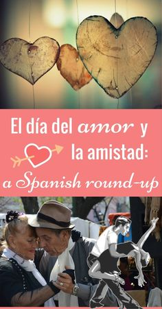 Día del amor y la amistad: A Spanish Round-Up. Looking for ideas to celebrate El día de San Valentín with your students? This post is full of links to free printables, activities, games, videos, and songs, all related to Valentine's Day in Spanish.