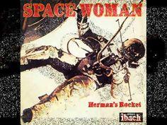 Herman's Rockets - Space woman (1977) - YouTube