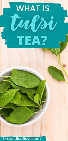 What is tulsi tea and is it good for you? Find out how to make this ancient tea and discover the health benefits of this popular Ayurvedic remedy.
