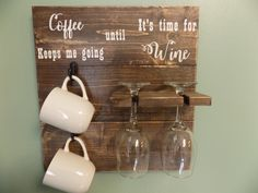 How to tell time, how to tell time am pm, coffee mug holder, wine glass holder, coffee keeps me going, coffee bar