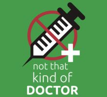 Not that kind of doctor (PhD) by puratura