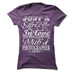 Just a girl in love with a photographer T Shirts, Hoodies. Check price ==► https://www.sunfrog.com/Hobby/Just-a-girl-in-love-with-a-photographer.html?41382 $22.99