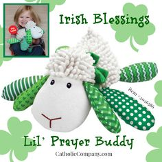 NEW! Just in time for ‪#‎StPatricksDay‬. Our loved Lil' Prayer Buddy now comes in a version that recites a traditional Irish blessing in addition to the Lord's prayer. So cute!