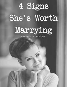 Signs she's worth Marrying