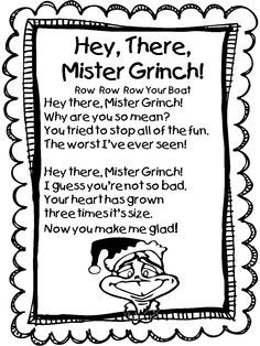 "Song, ""Hey, There, Mister Grinch"" (Tune: ""Row, Row, Row Your Boat"") by First Grade Wow"