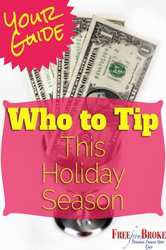 Don't be confused about who to tip and why this holiday season. Read on for some basic guidelines and tips for holiday tipping. http://freefrombroke.com/tips-for-holiday-tipping/