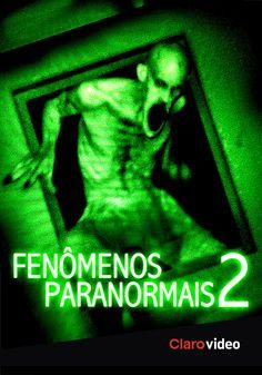 Se você é um fanático dos filmes de terror, não perca Fenômenos Paranormais aqui no #Clarovideo