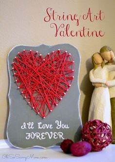 I'll Love You Forever, String Art Valentine Craft - Kids can do this one, too!