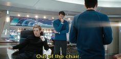 Spock to Kirk in Star Trek (2009). This is one of my favorite lines. :)