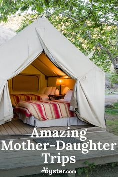 We rounded up seven awesome mother-daughter getaway ideas, from braving the great outdoors in California to a yoga retreat in Riviera Maya to glamping in Santa Barbara. Here