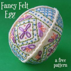 Easter Craft Ideas - make a pretty embroidered felt egg with this free pattern
