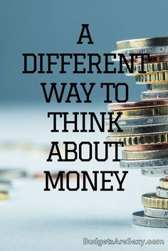 If there's something you really want to BUY but don't have the money (or don't want to spend your money on) can you figure out a different way to get it? http://www.budgetsaresexy.com/2015/08/different-way-to-think-about-money/