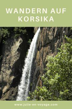Ich liebe Wasserfälle und wandern. Auf Korsika habe ich mich daher entschieden, den höchsten Wasserfall, la Cascade de Piscia di Ghjaddu, zu erwandern. Alle Infos und Tipps habe ich dir hier zusammengefasst. #korsika #wandern #reisetipps #frankreich