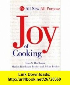 The All New All Purpose Joy of Cooking Irma S. Rombauer, Marion Rombauer Becker, Ethan Becker ,   ,  , ASIN: B000I3777S , tutorials , pdf , ebook , torrent , downloads , rapidshare , filesonic , hotfile , megaupload , fileserve