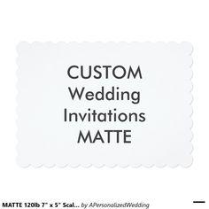 "MATTE 120lb 7"" x 5"" Scalloped Wedding Invitations"