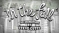 In The Fall by Steve Cutts. A short hand-drawn animation created in Adobe Flash and After Effects about one mans reflection on his life.  Music by Guided by Voices.