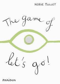 The Game of Let's Go! | Children's Books | Phaidon Store