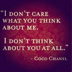 Gotta love Miss Coco Chanel!