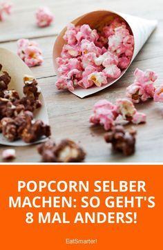 Popcorn selber machen: So geht's 8 Mal anders! | eatsmarter.de