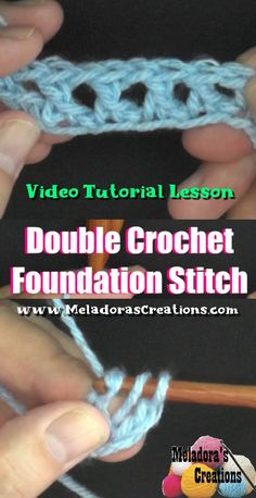 Double Crochet Foundation Stitch Tutorials DCFS - Meladora