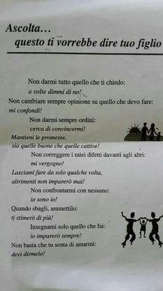 Per il bene di un figlio L Quotes, Italian Quotes, Quotes About Everything, Happy Mom, Happy Family, Life Advice, Some Words, Kids Education, Life Lessons