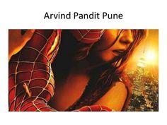 Arvind Pandit  Pune | spiderman movie english