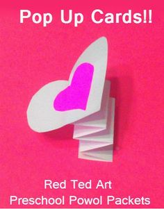Valentine;s Cards: Pop Up Card Great for kids to make