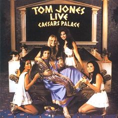 Tom Jones at Caesars Palace, vintage Las Vegas, 1960's.  Finally got to see him sing at last in 2009.  Fabulous singer and his voice held up even into his late 60's.