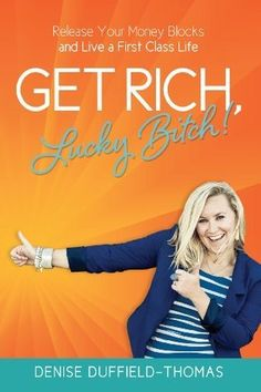 Get Rich Lucky Bitch ~ Review #money #bookreview