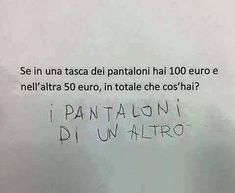 Quando i conti tornano ! Funny Phrases, Funny Quotes, Funny Twilight, Funny Images, Funny Pictures, Bad Humor, 100 Euro, Italian Quotes, Savage Quotes