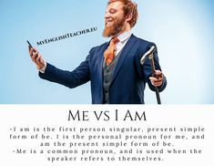 I am is the first person singular, present simple form of be. Me is a common pronoun, and is used when the speaker refers to themselves. English Grammar, Different, Being Used, Blog, Blogging