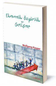 Ekonomik Özgürlük ve Gelişme | Wolfgang Kasper | Çeviren: Bahadır Akın | ISBN: 975-6201-14-2 | Ebat: 14,5x21,5 cm | 212 sayfa