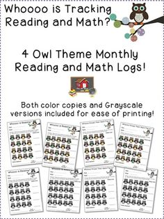 Owl Theme Monthly Reading and Math Logs!  Need an easy way to track student minutes spent at home reading or practicing math facts nightly for homework?  This easy one page sheet will allow you to save on copies as well!   Color copies and grayscale versions included for all the pages. There are 2 different reading and 2 different math printables included so you can choose the one that will work best for your needs! $