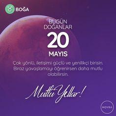 🎂20 Mayıs doğumlu olan tüm Boğa'lara mutlu yıllar! 🎆 #moyra  #moyrabilir #astroloji  #bogaburcu  #boga  #burclar #burc  #zodyak #20mayıs