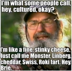 Stinky cheese Si.