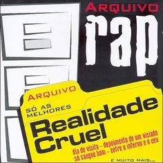 Arquivo Rap Realidade Cruel 2005 Download - BAIXE RAP NACIONAL