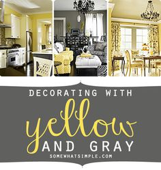 Ideas For Decorating With Yellow And Gray