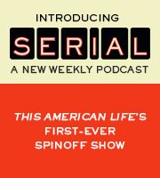 Sarah Koenig | Serial: A New Weekly Podcast. This American Life. Radio show.