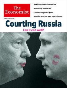 The Economist cover:  Courting Russia, can it end well? February 11th 2017 #trumpocalypse
