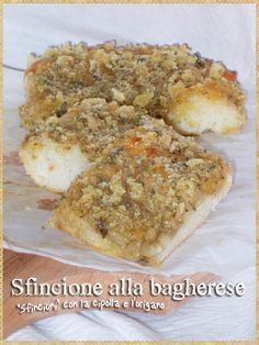 Sfincione alla bagherese (Sfincione of Bagheria is a thick Sicilian pizza or focaccia, topped with onions, anchovies and grated caciocavallo cheese and oregano)