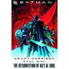 BATMAN The Resurrection Of Ras Al Ghul TP Written by Peter Milligan Grant Morrison Fabian Nicieza Paul Dini and Keith Champagne Art by Don Kramer Jason Pearson Tony Daniel David Lopez Freddie Williams II Ryan Benjamin and others Cover by Adam http://www.MightGet.com/january-2017-13/batman-the-resurrection-of-ras-al-ghul-tp.asp