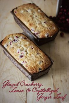 Glazed Cranberry, Lemon & Crystallized Ginger Loaf
